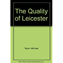 The Quality of Leicester