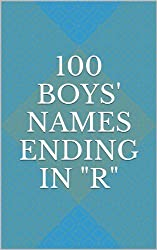 100 Boys' Names Ending in