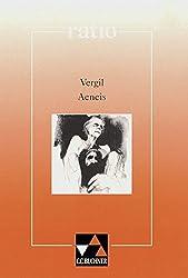 ratio / Vergil, Aeneis: Lernzielbezogene lateinische Texte / mit Begleittexten
