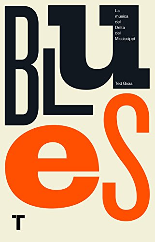 Blues (Turner Libros) por Ted Gioia