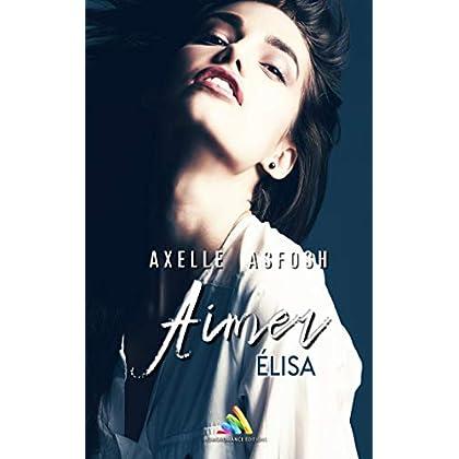 Aimer Elisa (Roman lesbien)