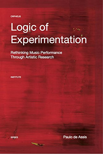 Logic of experimentation : Reshaping music performance in and through