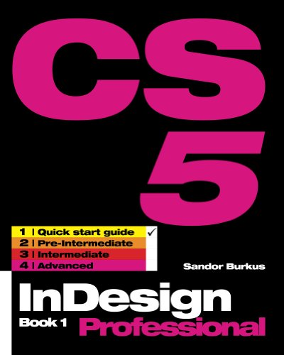 InDesign CS5 Book 1, Professional (InDesign CS5, Professional) (English Edition)