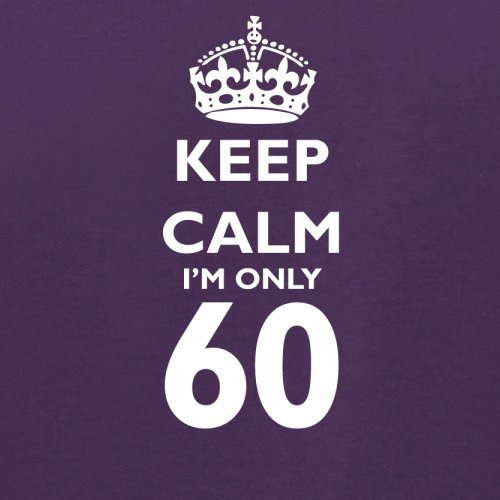 Keep calm I'm only 60 - Herren T-Shirt - 13 Farben Lila