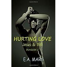 Hurting love: Jesus & Bill (Dungeon, Band 2)