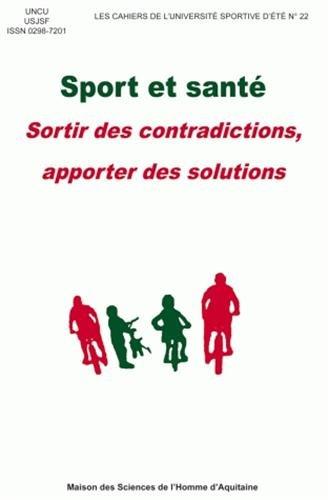 Sport et santé : Sortir des contradictions, apporter des solutions