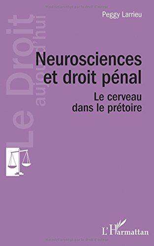 Neuroscience et droit pénal