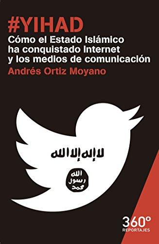 #Yihad. Cómo el Estado Islámico ha conquistado Internet y los medios de comunicación (Reportajes 360º)