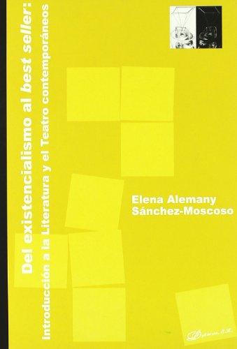 Del existencialismo al best seller : introducción a la literatura y el teatro contemporáneos Cover Image