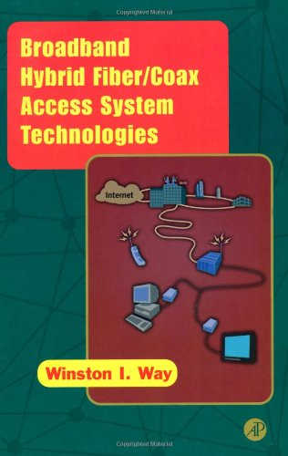 Broadband Hybrid Fiber/Coax Access System Technologies (Series in Telecommunications) -