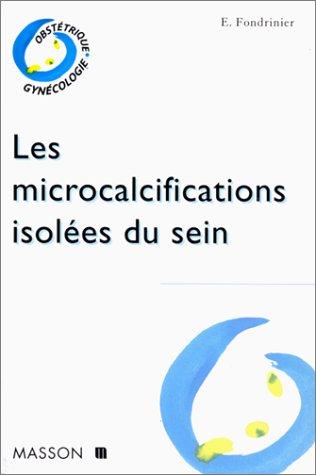 Les microcalcifications isolées du sein