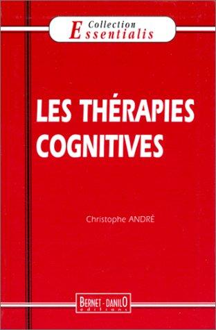 Les thérapies cognitives par Christophe André