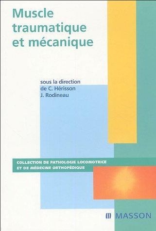 Muscle traumatique et mécanique: SIMON 2005