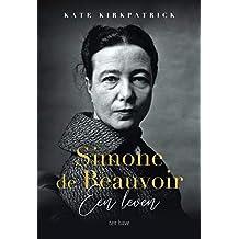 Simone de Beauvoir: Een leven