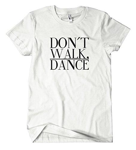 Artshirt-Factory Don`t Walk Dance T-Shirt (S, WEIß) -