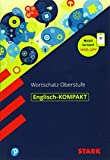 STARK Englisch-KOMPAKT Wortschatz Oberstufe -