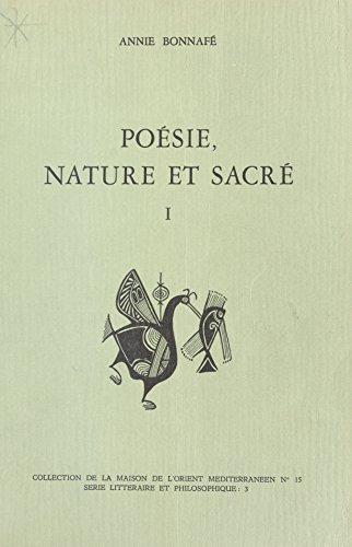 Poésie, nature et sacré (1) : Homère, Hésiode et le sentiment grec de la nature par Annie Bonnafé