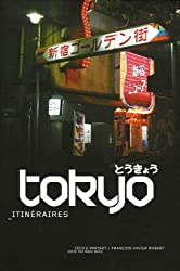 Tokyo : Itinéraires