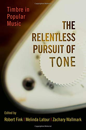 The Relentless Pursuit of Tone: Timbre in Popular Music