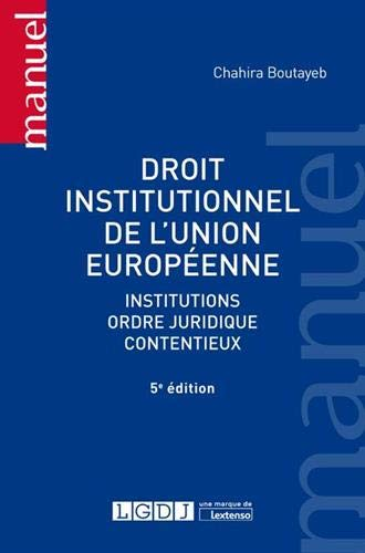 Droit institutionnel de l'Union Européenne par
