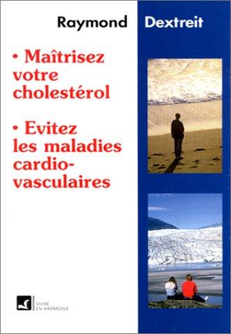 Maîtrisez le cholestérol