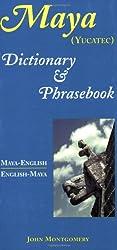 Maya-English / English-Maya (Yucatec) Dictionary and Phrasebook (Dictionary & Phrasebook)
