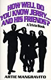 How Well Do You Know Jerry.and His Friends?: A Trivia Book