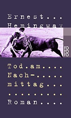 Buchseite und Rezensionen zu 'Tod am Nachmittag' von Ernest Hemingway