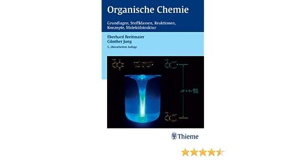 Organische Chemie: Amazon.de: Eberhard Breitmaier, Günther Jung: Bücher