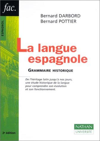 La langue espagnole : Grammaire historique