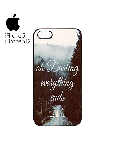 Oh Darling Everthing Ends Love Mobile Cell Phone Case Cover iPhone 6 Black Blanc