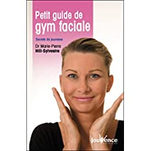 Petit guide de gym faciale