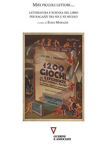 Miei piccoli lettori... Letteratura e scienza nel libro per ragazzi tra XIX e XX Secolo
