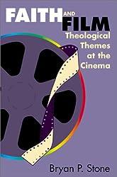 Faith and Film: Theological Themes at the Cinema