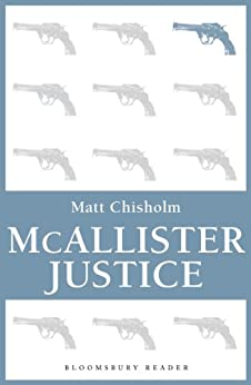 McAllister Justice by [Chisholm, Matt]