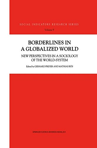 Borderlines In A Globalized World: New Perspectives in a Sociology of the World-System (Social Indicators Research Series)