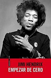 Empezar De Cero par Jimi Hendrix