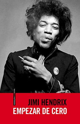 Empezar De Cero (Sexto Piso Realidades) por Jimi Hendrix