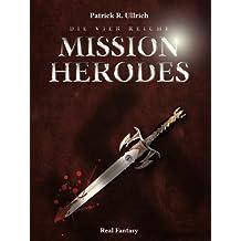 Die vier Reiche: Mission Herodes