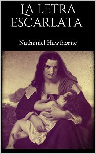 La letra escarlata por Nathaniel Hawthorne