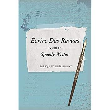 Écrire des Revues pour le Speedy Writer