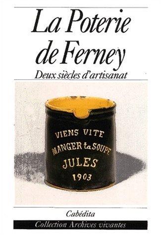 La Poterie de Ferney : Deux siècles d'artisanat