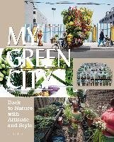 my-green-city-back-to-nature-with-attitude-and-style-edited-by-robert-klanten-published-on-april-201