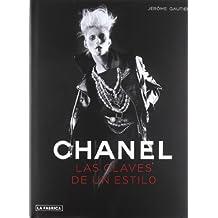 Chanel: Las claves de un estilo (Libros de Autor)