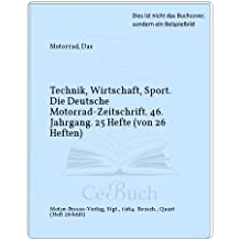 Technik, Wirtschaft, Sport. Die Deutsche Motorrad-Zeitschrift. 46. Jahrgang. 25 Hefte (von 26 Heften)