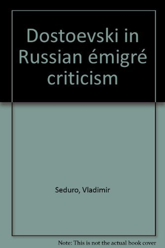 Dostoevski in Russian Émigré Criticism