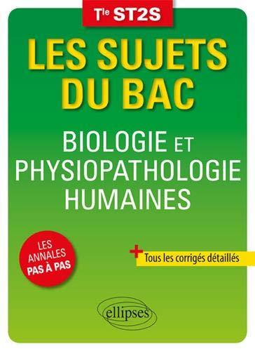 Biologie et physiopathologie humaines terminale ST2S par Collectif