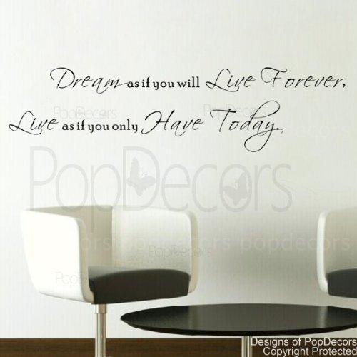 popdecors-dream-as-if-you-will-live-forever-worte-spruch-zitat-wandaufkleber-mit-zitat-decals-wandst