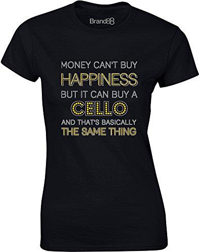 Brand88 - Money Can Buy A Cello, Gedruckt Frauen T-Shirt Schwarz