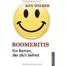 Boomeritis: Ein Roman, der dich befreit